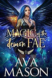 Magic of the Demon Fae: A Snarky, Paranormal Romance (Forbidden Fates Book 1)