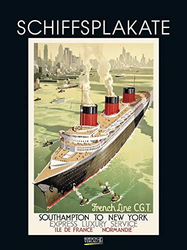 Schiffsplakate 2021: Großer Kunstkalender. Wandkalender mit historischen vintage Plakaten für Schiff-Reisen. 48 x 64cm