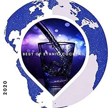 Best Of Ethnic Cocktail 2020