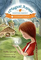Clover's Luck (The Magical Animal Adoption Agency (1))