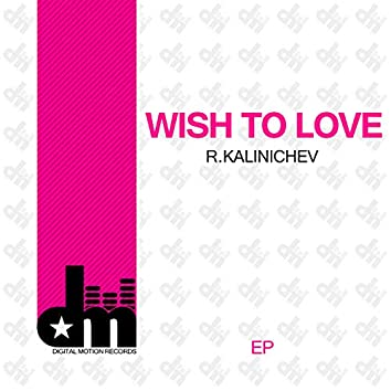 Wish To Love EP