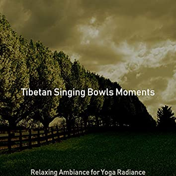 Relaxing Ambiance for Yoga Radiance