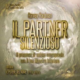 Il Partner Silenzioso: Il processo di unione consapevole con il tuo Maestro Interiore copertina