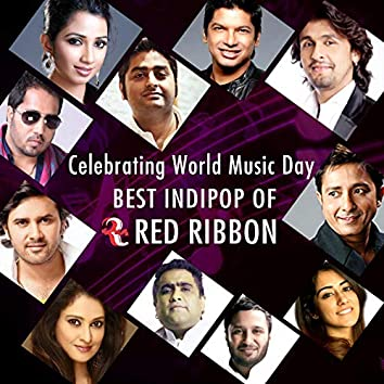 Celebrating World Music Day- Best Indipop of Red Ribbon
