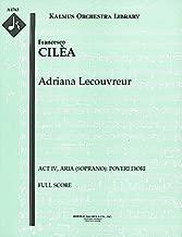 Adriana Lecouvreur (Act IV, Aria (soprano): Poveri fiori): Full Score (Qty 4) [A4763]