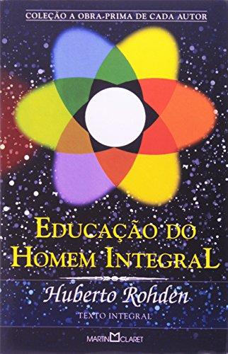 Educação do Homem Integral - Volume 221