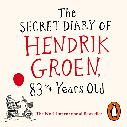 The Secret Diary of Hendrik Groen, 83 ¼ Years Old audiobook cover art