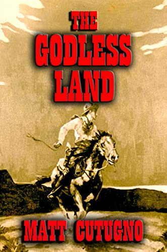 THE GODLESS LAND: Mescalero Way (Tarnished Star Book 2) (English Edition)
