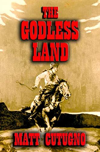 THE GODLESS LAND: Mescalero Way (Tarnished Star Book 2) (English Edition)