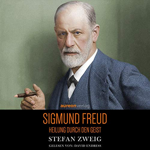 Heilung durch den Geist - Sigmund Freud Titelbild