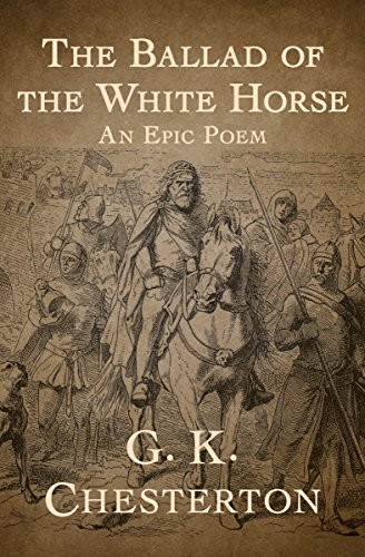Ebook The Ballad Of The White Horse By Gk Chesterton