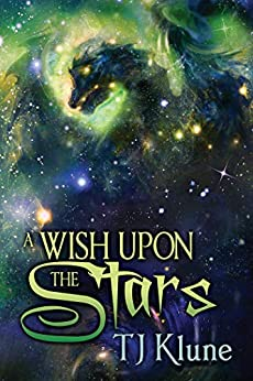 A Wish Upon the Stars (Tales From Verania Book 4) by [TJ Klune]