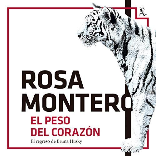 El peso del corazón Audiobook By Rosa Montero cover art