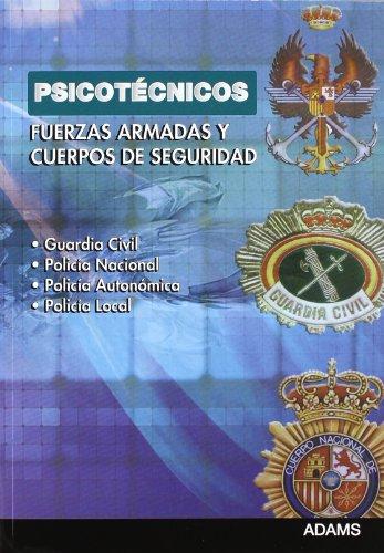 Psicotecnicos Fuerzas Armadas Y Cuerpos De Seguridad