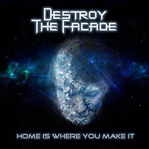 Destroy the Facade