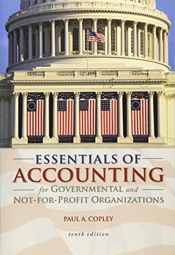 Essentials of Accounting for Governmental and...