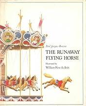 The Runaway Flying Horse