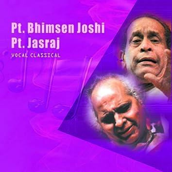 Classical Vocal: Pt. Bhimsen Joshi & Pt. Jasraj (Live At Savai Gandharva Festival, Pune)