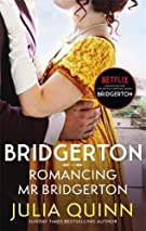 Bridgerton: Romancing Mr Bridgerton (Bridgertons Book 4): Inspiration for the Netflix Original Series Bridgerton: Penelope...
