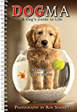 2021 Dogma: A Dogs Guide to Life 16-Month Weekly Planner