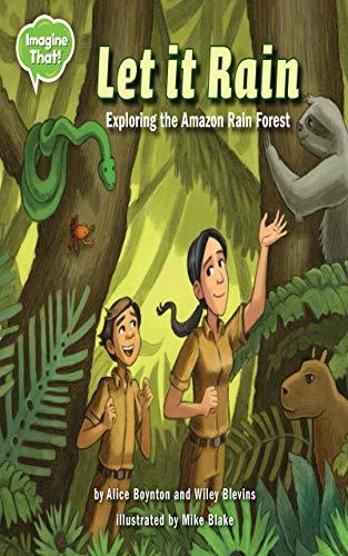Let It Rain: Exploring the Amazon Rain Forest (Imagine That!) (English Edition)