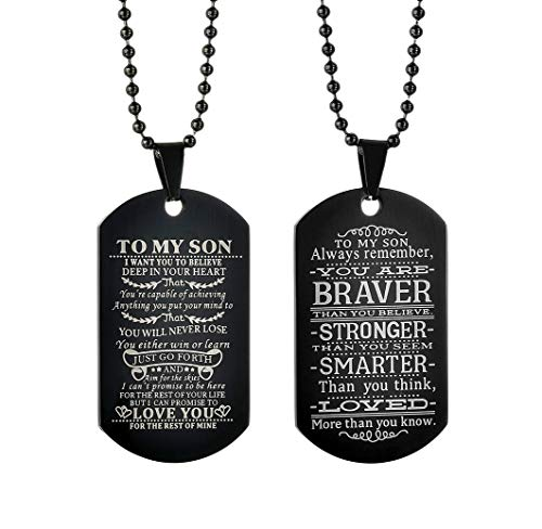 To My Son I Want You To Believe Dog Tag for Men Black Military Necklace Gift You are Braver Stronger Courage Quotes,Set of 2