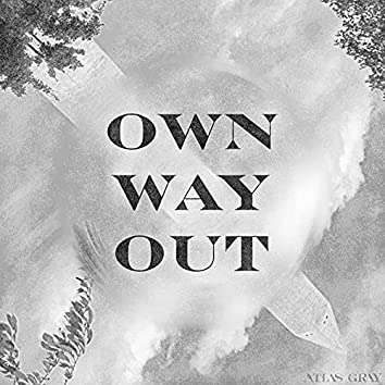 Own Way Out