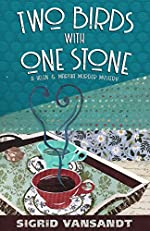 Two Birds With One Stone (A Helen & Martha Murder Mystery Book 1)