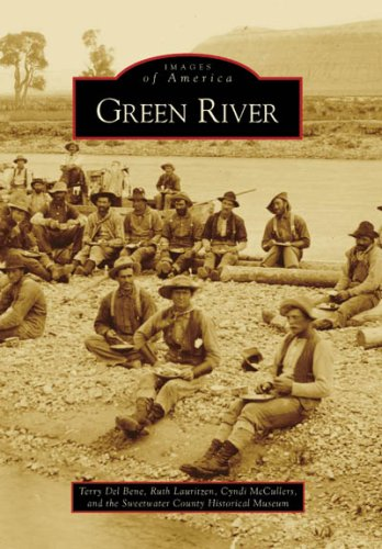 Green River (Images of America: Wyoming)