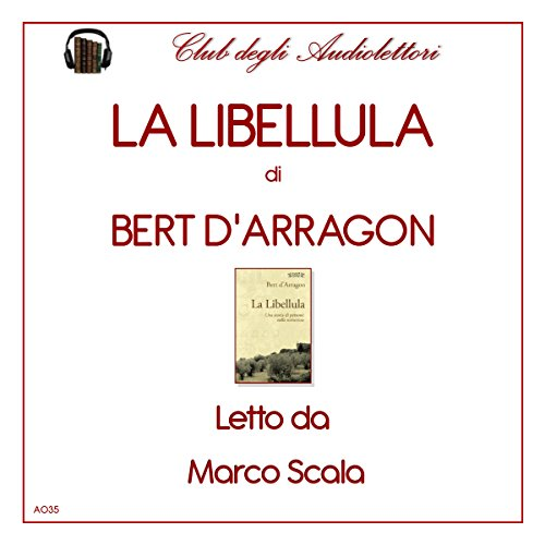 La Libellula [The Dragonfly] audiobook cover art