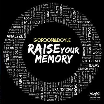 Raise Your Memory (Remixes)