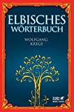 Elbisches Wörterbuch: Quenya und Sindarin