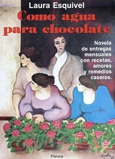 Como agua para chocolate (Coleccion Fabula) (Colección Fabula) (Spanish Edition)