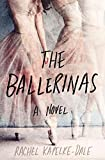 The Ballerinas: A Novel (English Edition)