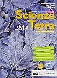 Connecting science. Scienze della terra. Per il primo biennio delle Scuole superiori. Con e-book. Con espansione online (Vol. 1)
