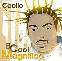 El Cool Magnifico by Coolio (2004-02-23)