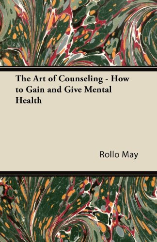 The Art of Counseling - How to Gain and Give Mental Health (English Edition)