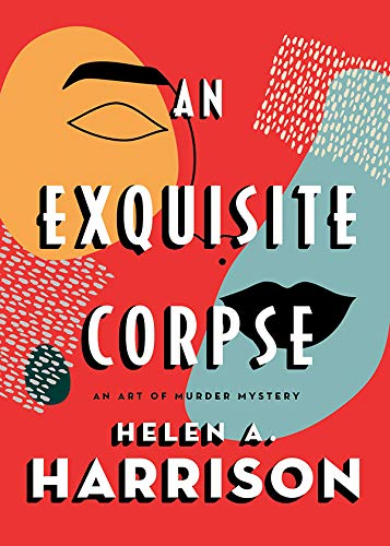 An Exquisite Corpse (Art of Murder Mysteries Book 1) by [Helen A. Harrison]