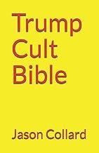 Trump Cult Bible