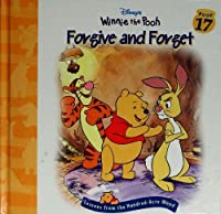 Forgive and forget (Disney's Winnie the Pooh) 1579731031 Book Cover
