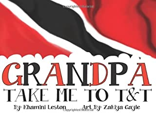 Grandpa Take Me To T&T