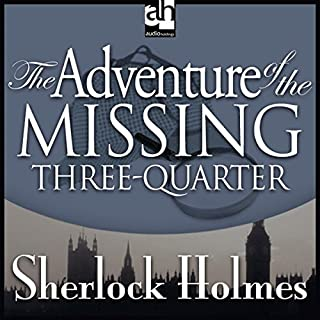 The Adventure of the Missing Three-Quarter audiobook cover art