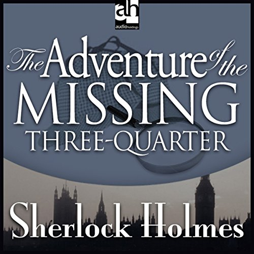 The Adventure of the Missing Three-Quarter copertina