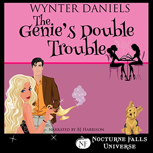The Genie's Double Trouble: A Nocturne Falls Universe Story  By  cover art