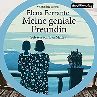 Meine geniale Freundin     Die Neapolitanische Saga 1              By:                                                                                                                                 Elena Ferrante                               Narrated by:                                                                                                                                 Eva Mattes                      Length: 11 hrs and 43 mins     7 ratings     Overall 4.4