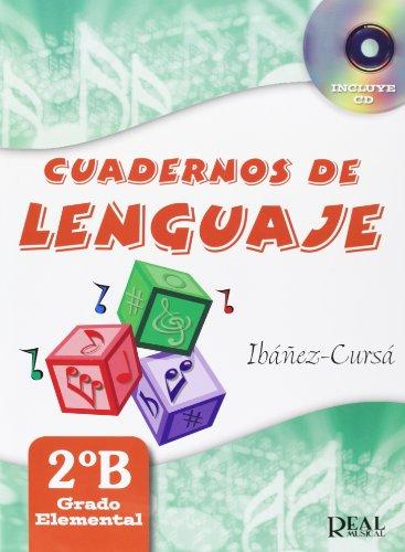 Cuadernos de Lenguaje, 2B (Grado Elemental - Nueva Edición) (RM Lenguaje musical)