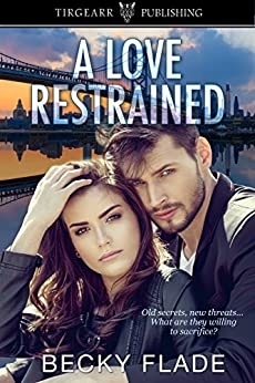 A Love Restrained by [Becky Flade]