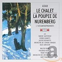 A.C Adam: Le Chalet/La Poupee De