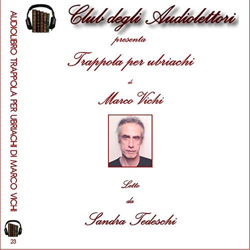 Trappola per ubriachi | Marco Vichi