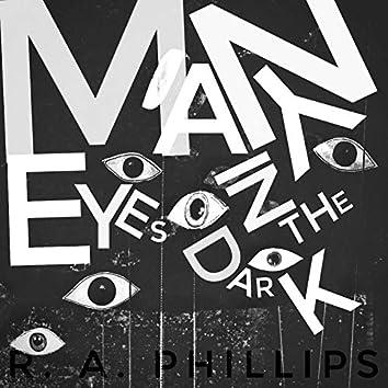 Many Eyes in the Dark